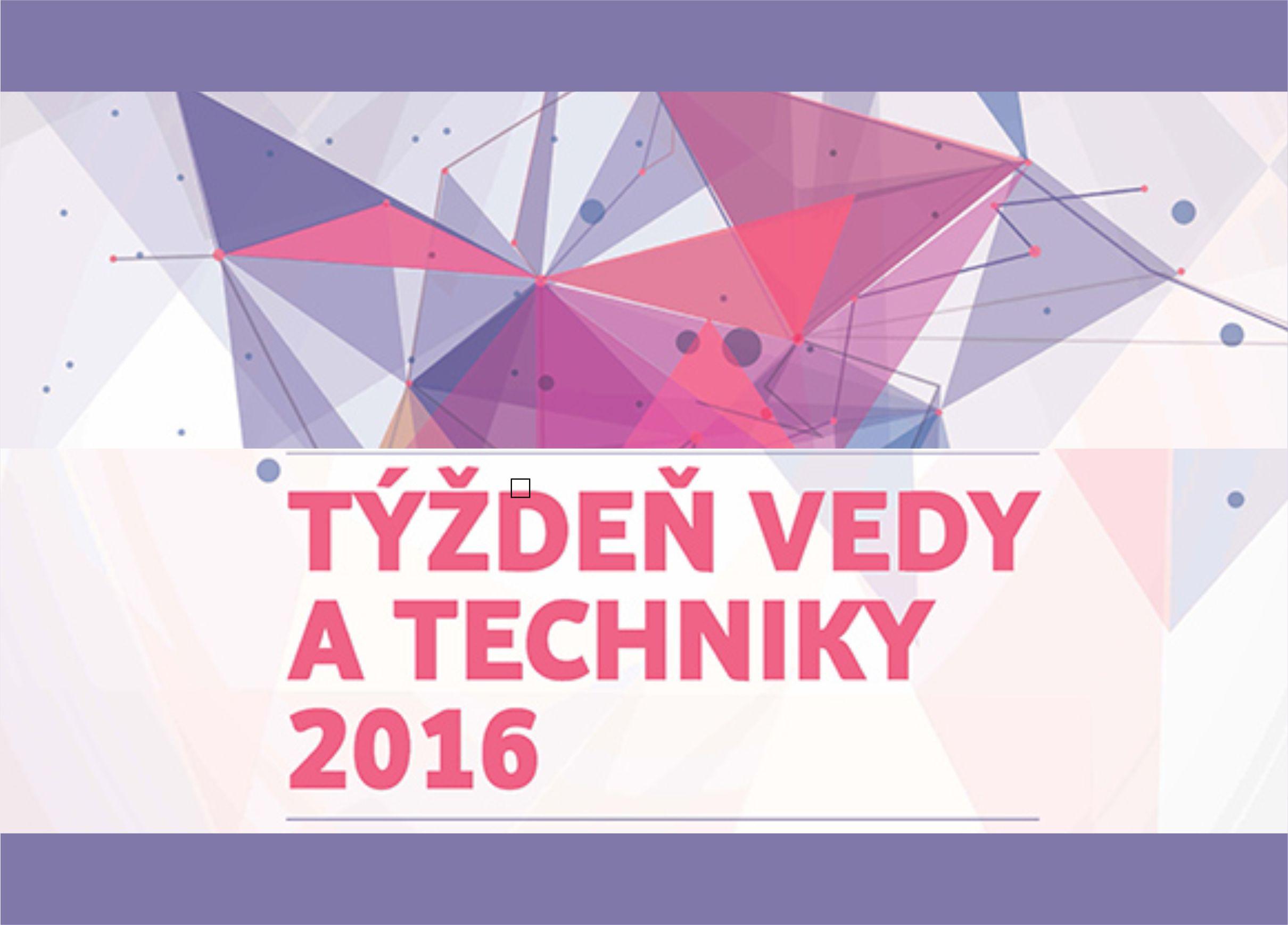 Začal sa Týždeň vedy a techniky na Slovensk - Kam v meste  32b7f5ac134